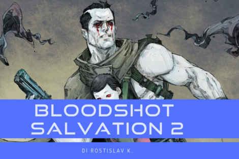 Bloodshot Salvation #2: Il Libro dei Morti