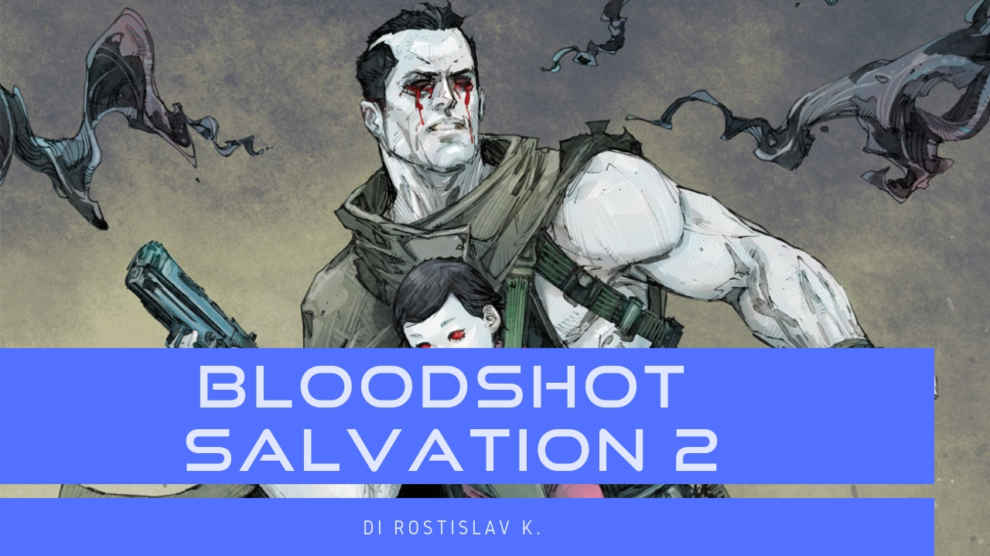 Bloodshot Salvation #2: Il Libro dei Morti