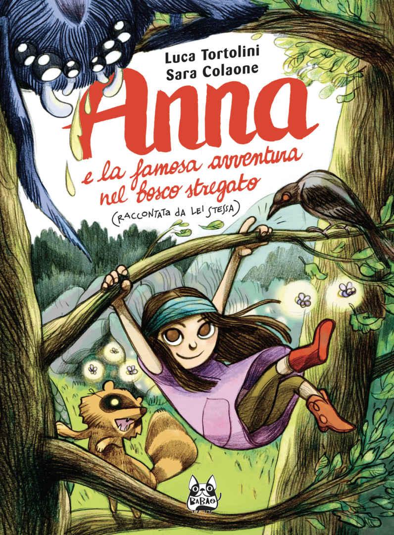 Anna E La Famosa Avventura Nel Bosco Stregato Book Cover
