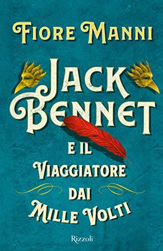 Jack Bennet e il viaggiatore dai mille volti
