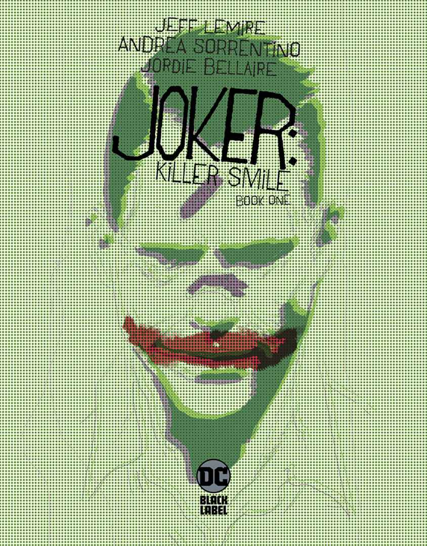 Joker Killer smile Lemire Sorrentino Recensione