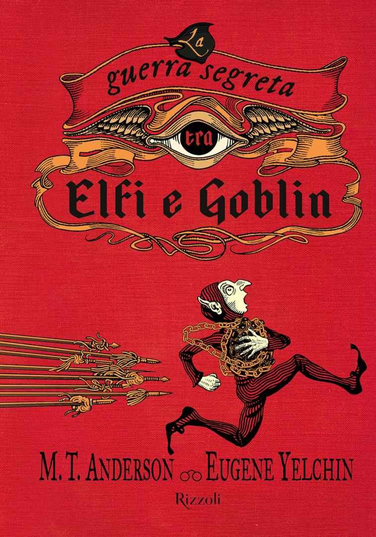 La Guerra Segreta tra gli Elfi e Goblin Book Cover