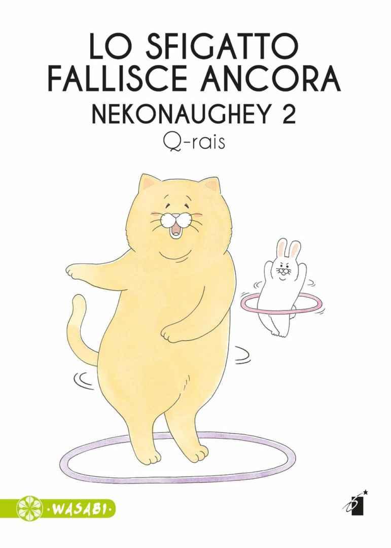 Lo sfigatto fallisce ancora: Nekonaughey Vol. 2